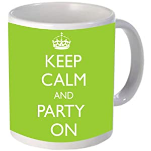 Keep Calm and Party On Classic with a twist WWII Art Ceramic Coffee Mug Cup by Rikki Knight