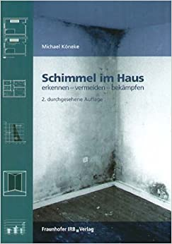 schimmel im haus 9783816764243 books. Black Bedroom Furniture Sets. Home Design Ideas