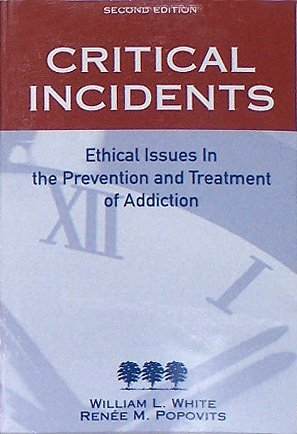 Critical Incidents: Ethical Issues in the Prevention and...