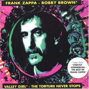 Frank Zappa - Bobby Brown (1979/1991) - Zortam Music
