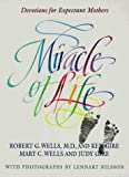 img - for Miracle of Life book / textbook / text book