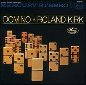 Roland Kirk - Domino - Amazon.com Music