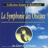 echange, troc Sandri Georges - La Symphonie Des Oiseaux - Au Coeur De La Nature
