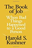 Image of The Book of Job: When Bad Things Happened to a Good Person (Jewish Encounters)