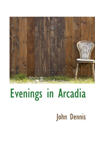 Evenings in Arcadia
