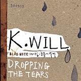 K.Will Mini Album - Dropping The Tears