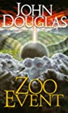 Zoo Event (New English library) (0340660538) by Douglas, John