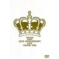 hitomi 2005 10th anniversary live Thank you [DVD]