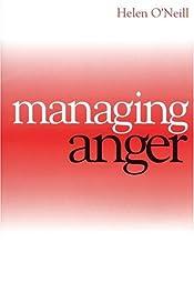 Managing AngerHelen O'Neill