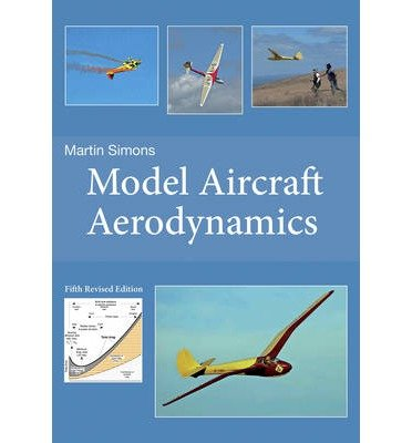 [(Model Aircraft Aerodynamics)] [Author: Martin Simons] published on (April, 2015) (Model Aircraft Aerodynamics compare prices)