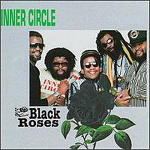 Inner Circle - Black Roses - Zortam Music