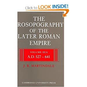 The Prosopography of the Later Roman Empire  - J. R. Martindale