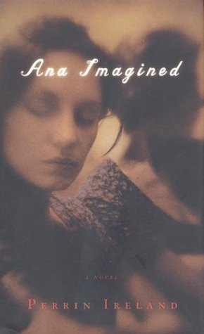 Ana Imagined, Ireland,Perrin