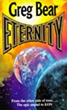 Eternity (009970630X) by GREG BEAR