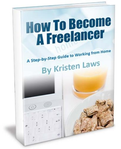 How to Become a Freelancer: a Step-By-Step Guide to Working From Home