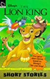 Lion King: Short Stories (Disney) (0590190466) by Robinson, Nigel
