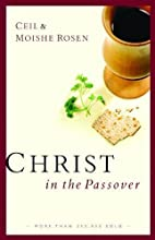 Christ in the Passover by Rosen, Ceil,…