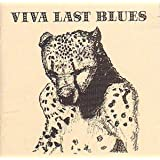 Viva Last Blues [CASSETTE]by Palace Music