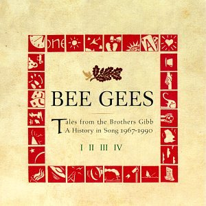 Bee Gees - Tales From the Brothers Gibb: A History in Song 1967-1990 (disc 3) - Zortam Music