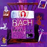 Bach at Bedtime: Lullabies for the Still of the Night