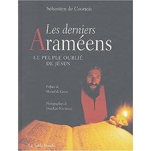 Les derniers Araméens – le peuple oublié de Jésus
