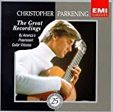 Image of Christopher Parkening - The Great Recordings ~ By America&#039;s Preeminent Guitar Virtuoso