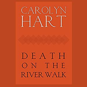 Death on the River Walk: A Henrie O Mystery, Book 5 | [Carolyn G. Hart]