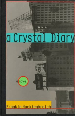 A Crystal Diary: A Novel