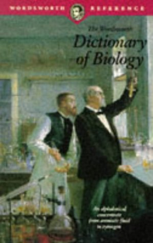 Dictionary of Biology (Wordsworth Collection), Edited By Peter M. B. Walker, Peter M. B. Walker