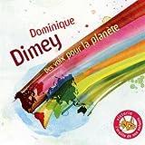 echange, troc Dominique Dimey - Des Voix Pour La Planète (Inclus Livret 24 Pages)