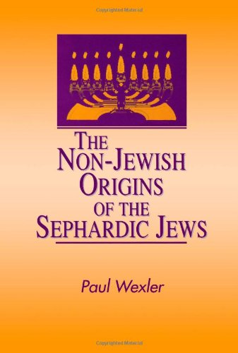The Non-Jewish Origins Of The Sephardic Jews (Suny Series In Anthropology & Judaic Studies) (Suny Series, Anthropology & Judaic Studies) front-500240