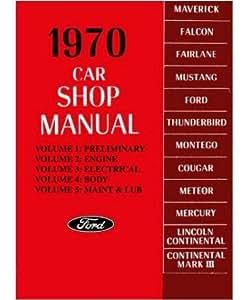 1970 LINCOLN CONTINENTAL MARK III Shop Service Manual
