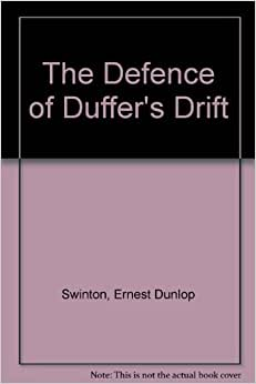 Defence of Duffers Drift Book Report