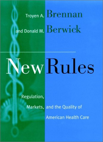 New Rules: Regulation, Markets, and the Quality of...