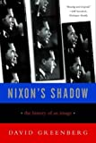 David Greenberg Nixon's Shadow: The History of an Image