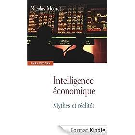 Intelligence �conomique: Mythes et r�alit�s