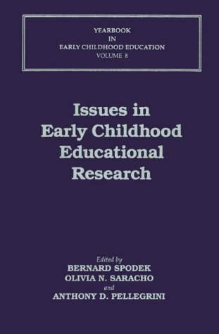 Issues in Early Childhood Educational Research (Yearbook in Early Childhood Education)