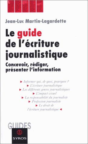 Guide de l'écriture journalistique