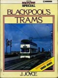Blackpool's Trams (0711014752) by Joyce, James