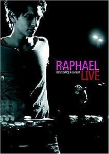 Raphael : Résistance à la nuit, live 2006 - Edition 2 DVD