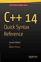 C++ 14 Quick Syntax Reference: 2nd Edition