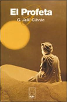 El Profeta (Alba) (Spanish Edition): Kahlil Gibran: 9781583487914