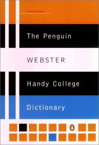 Penguin Websters Handy College Dictionary, PHILIP D. MOREHEAD, LOY MOREHEAD, ALBERT H. MOREHEAD