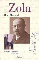 Zola, tome 3 : L'Honneur (1893-1902)