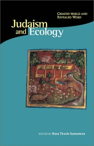 judaism-and-ecology-created-world-and-revealed-word-religions-of-the-world-and-ecology