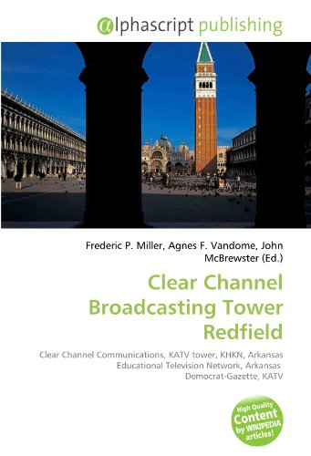 clear-channel-broadcasting-tower-redfield-clear-channel-communications-katv-tower-khkn-arkansas-educ