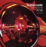 img - for Supercade : A Visual History of the Videogame Age 1971--1984 (Paperback)--by Van Burnham [2003 Edition] book / textbook / text book