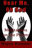 img - for Hear Me, oh God: Meditations on the Psalms book / textbook / text book