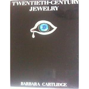 Twentieth-Century Jewelry Barbara Cartlidge
