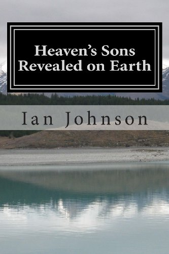 Heaven's Sons Revealed on Earth